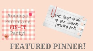 featured pinner Mondays Parenting Pin It Party #25
