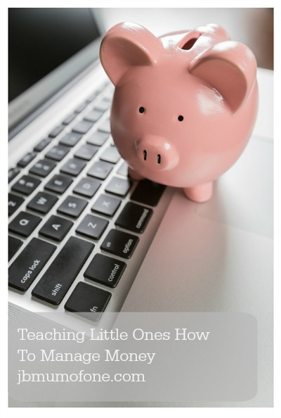 Teaching Little Ones How To Manage Money