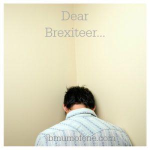 Dear Brexiteer